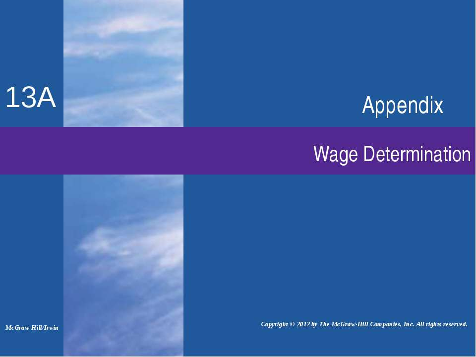 Wage Determination Appendix Copyright © 2012 by The McGraw-Hill Companies, In...