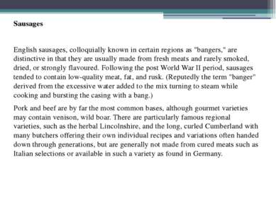 "Sausages English sausages, colloquially known in certain regions as ""bangers,..."
