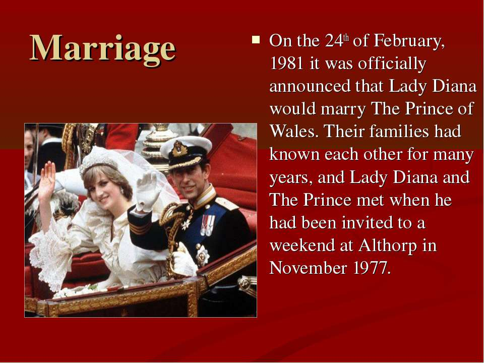 Marriage On the 24th of February, 1981 it was officially announced that Lady ...