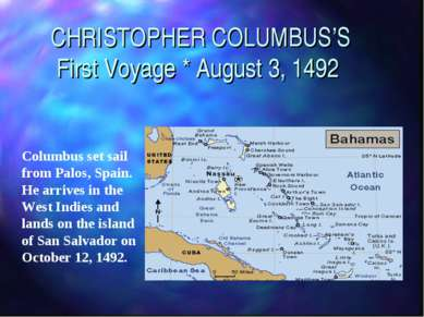 CHRISTOPHER COLUMBUS'S First Voyage * August 3, 1492 Columbus set sail from P...