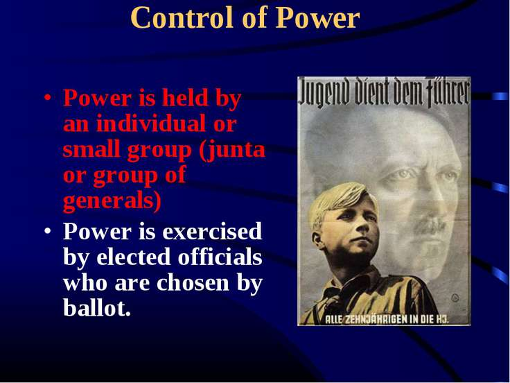 Power is held by an individual or small group (junta or group of generals) Po...