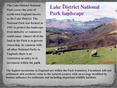 The Lake District National Park covers the area of north-west England known a...