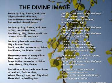 THE DIVINE IMAGE To Mercy, Pity, Peace, and Love All pray in their distress; ...