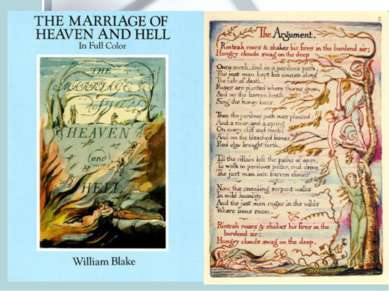 In 1790 Blake engraved The Marriage Of Heaven And Hell, a book of paradoxical...