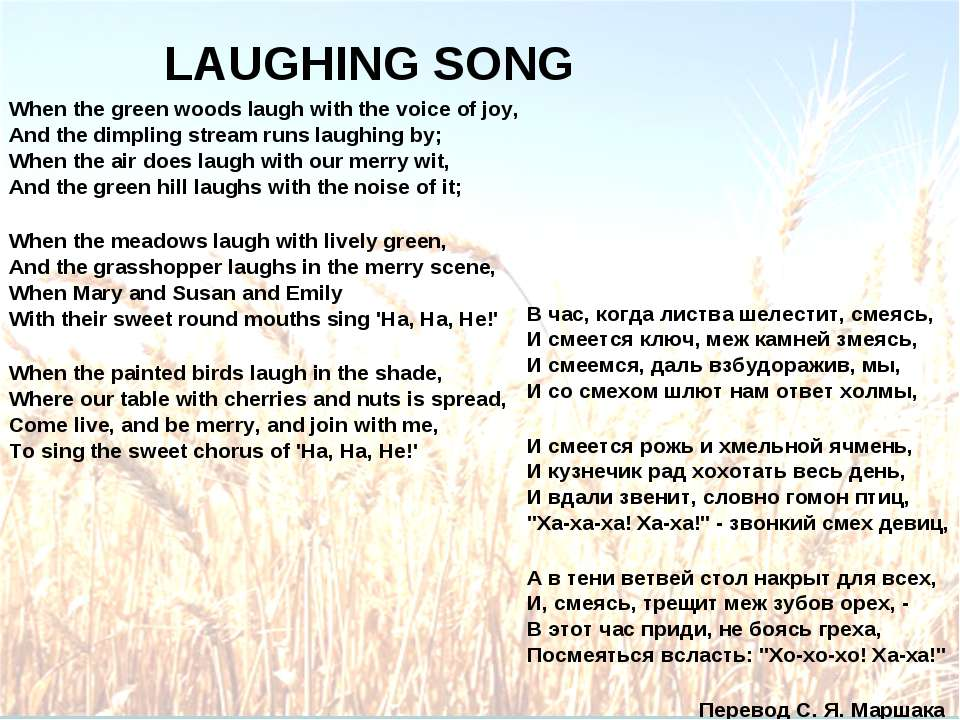 LAUGHING SONG When the green woods laugh with the voice of joy, And the dimpl...