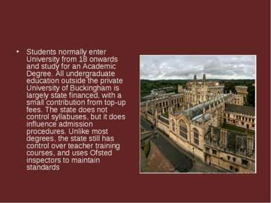 Students normally enter University from 18 onwards and study for an Academic ...