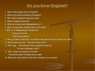 Do you know England? 1. What is the longest river in England? 2. What is the ...