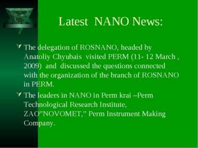 Latest NANO News: The delegation of ROSNANO, headed by Anatoliy Chyubais visi...