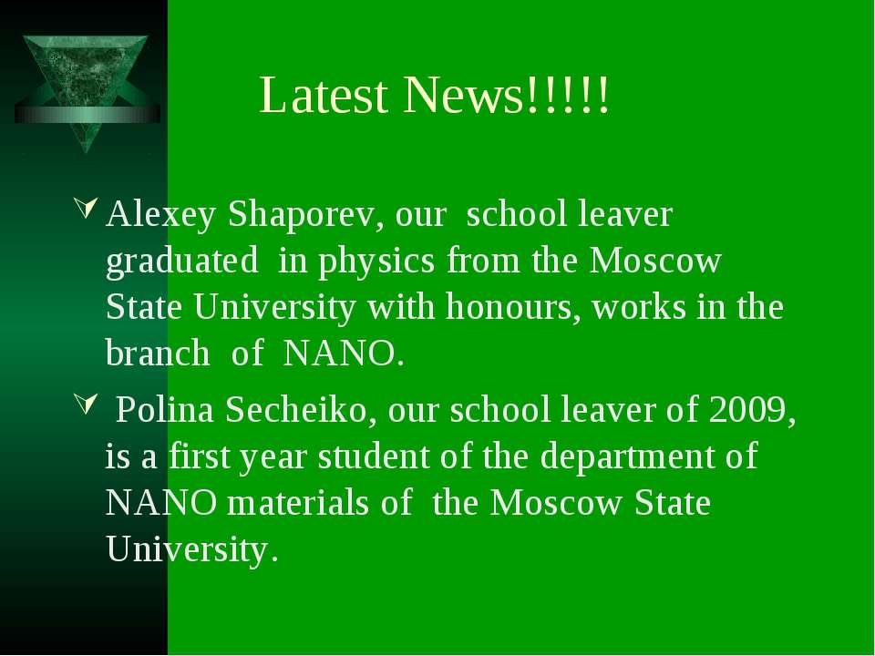 Latest News!!!!! Alexey Shaporev, our school leaver graduated in physics from...