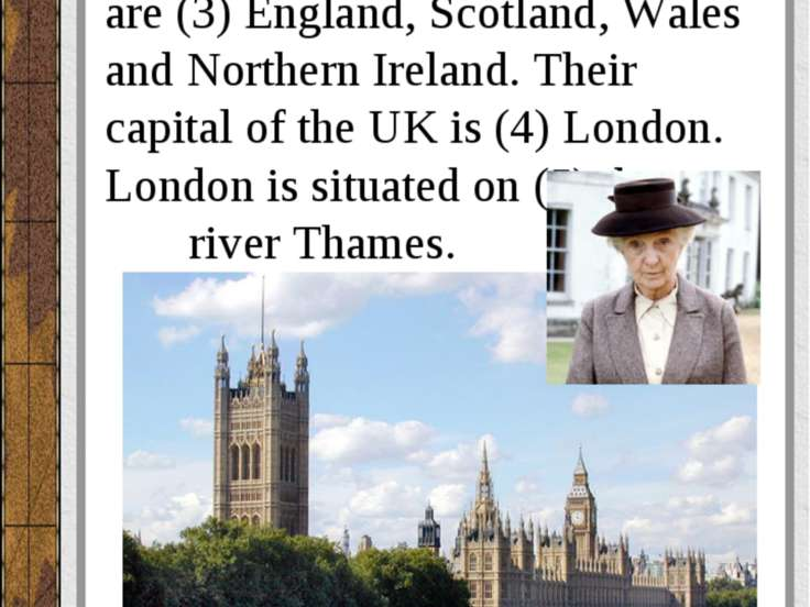 (1) The United Kingdom is situated on (2) the British Isles. It consists of f...