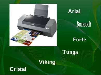 * Arial Forte Tunga Viking Cristal