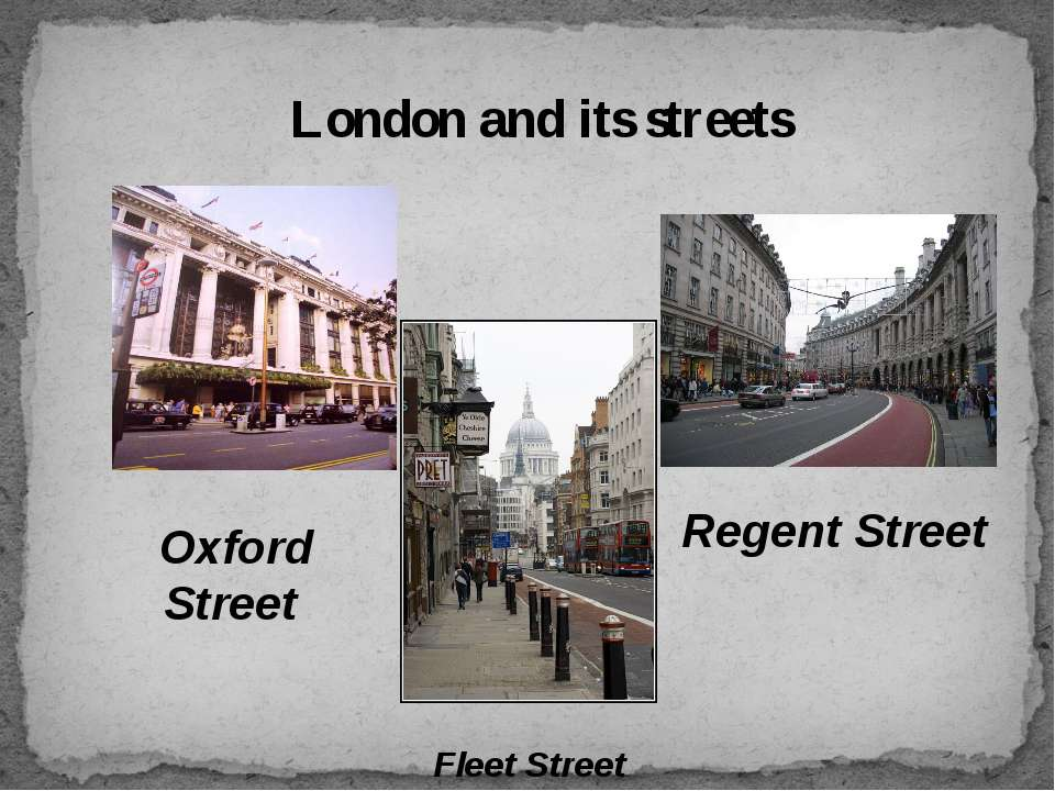 London and its streets Oxford Street Regent Street Fleet Street