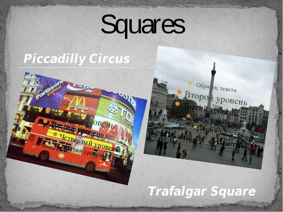 Piccadilly Circus Squares Trafalgar Square