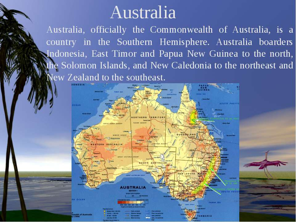 Australia Australia, officially the Commonwealth of Australia, is a country i...