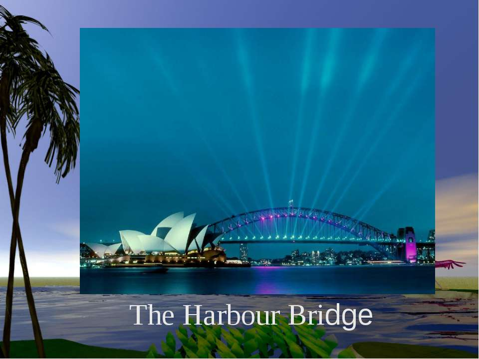 The Harbour Bridge