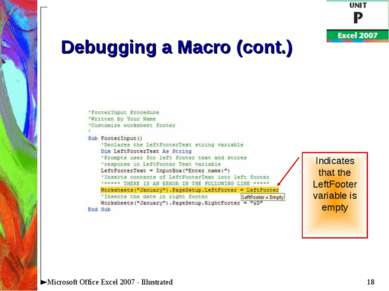 * Microsoft Office Excel 2007 - Illustrated Debugging a Macro (cont.) Indicat...