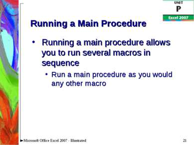 * Microsoft Office Excel 2007 - Illustrated Running a Main Procedure Running ...
