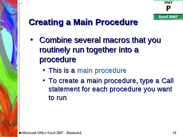 * Microsoft Office Excel 2007 - Illustrated Creating a Main Procedure Combine...