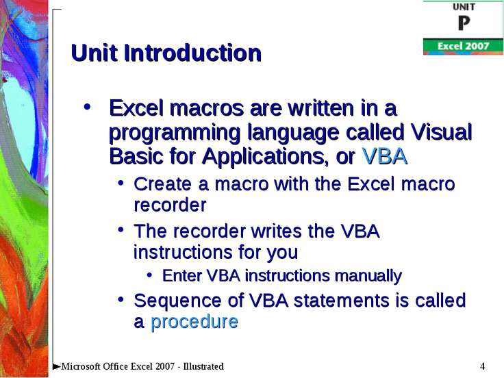 * Microsoft Office Excel 2007 - Illustrated Unit Introduction Excel macros ar...