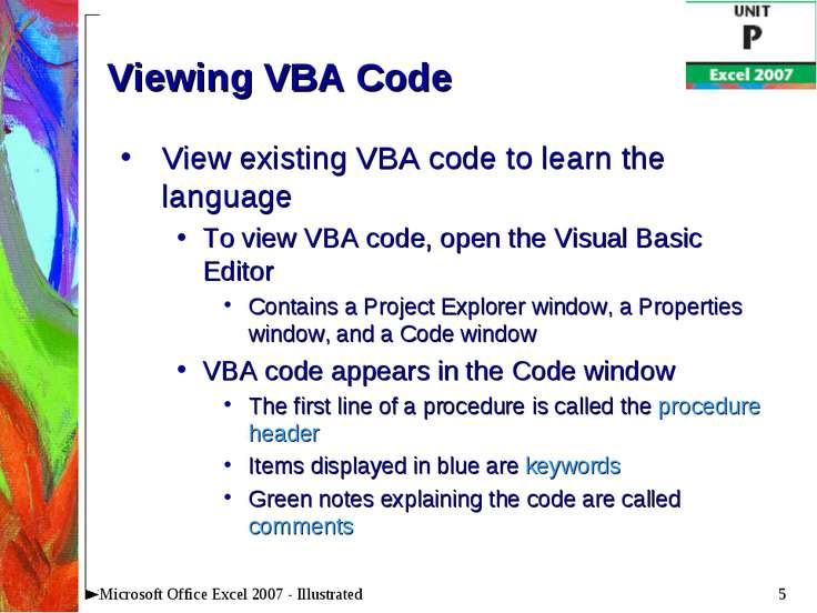 * Microsoft Office Excel 2007 - Illustrated Viewing VBA Code View existing VB...