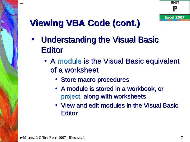 * Microsoft Office Excel 2007 - Illustrated Viewing VBA Code (cont.) Understa...
