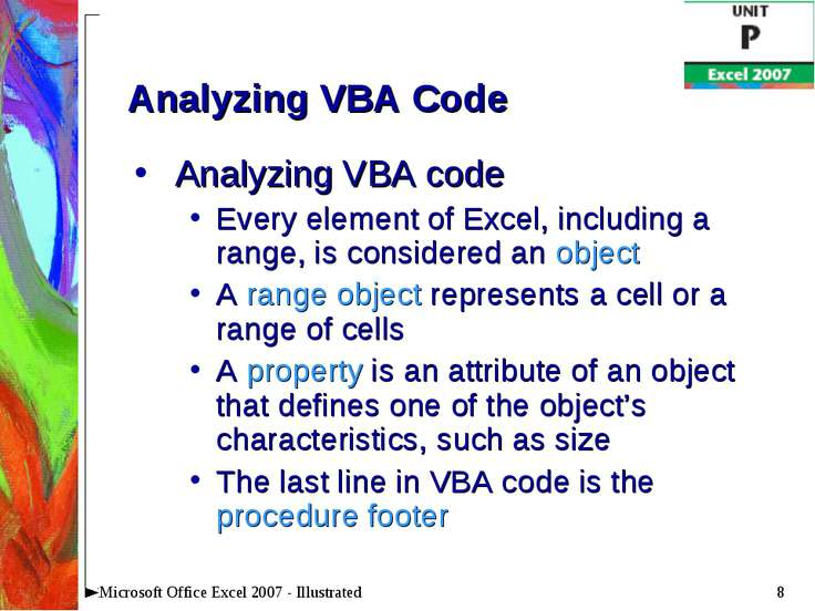 * Microsoft Office Excel 2007 - Illustrated Analyzing VBA Code Analyzing VBA ...