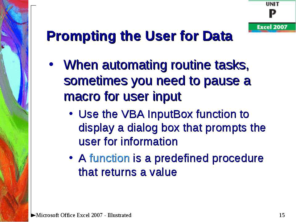 * Microsoft Office Excel 2007 - Illustrated Prompting the User for Data When ...