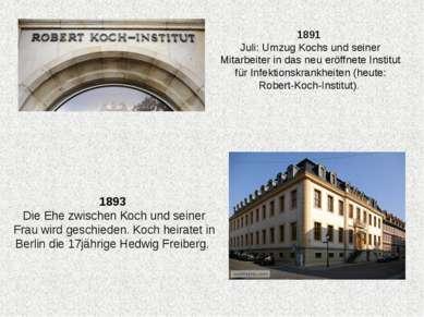 1891 Juli: Umzug Kochs und seiner Mitarbeiter in das neu eröffnete Institut f...
