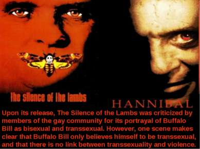 Upon its release, The Silence of the Lambs was criticized by members of the g...