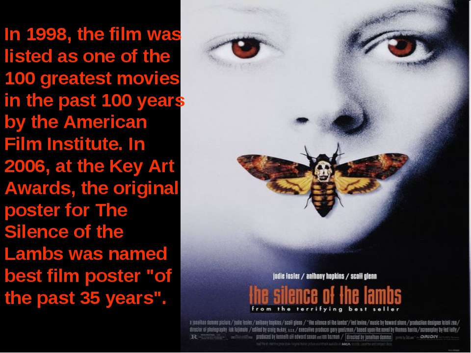 In 1998, the film was listed as one of the 100 greatest movies in the past 10...
