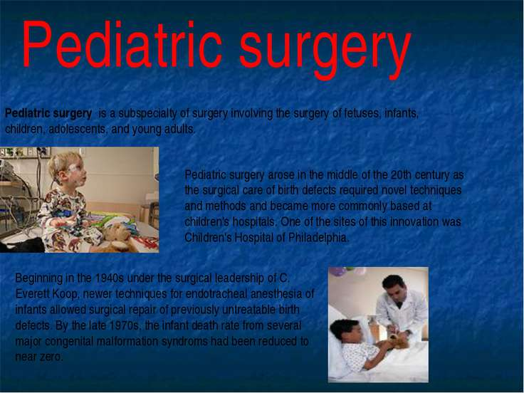 Pediatric surgery Pediatric surgery is a subspecialty of surgery involving th...