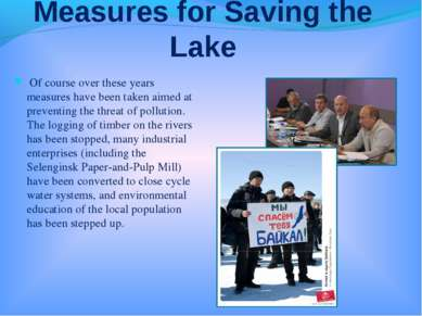 Measures for Saving the Lake Of course over these years measures have been ta...
