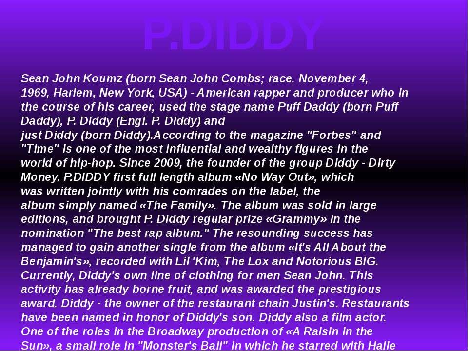 P.DIDDY SeanJohnKoumz(bornSean John Combs;race.November 4, 1969,Harlem...