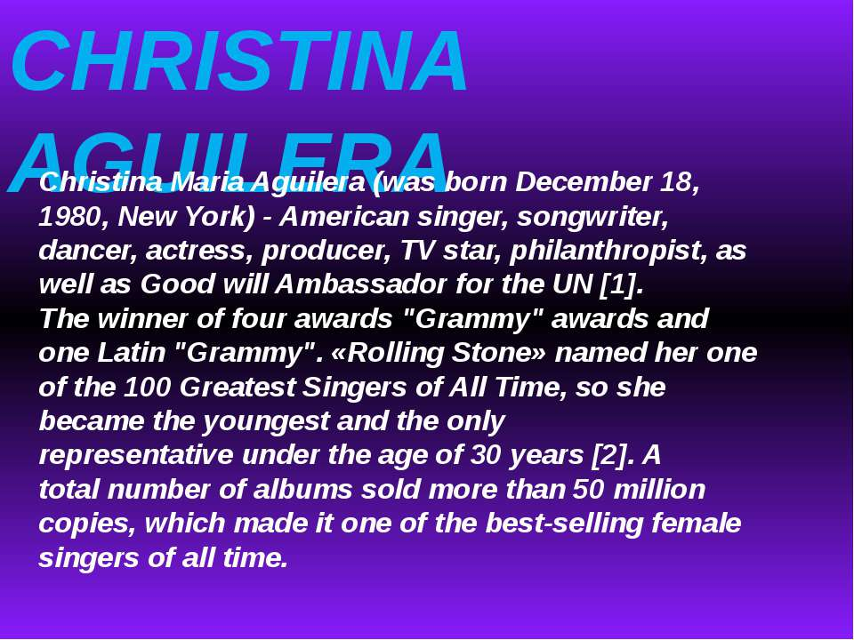 CHRISTINA AGUILERA Christina Maria Aguilera (was born December 18, 1980, New ...