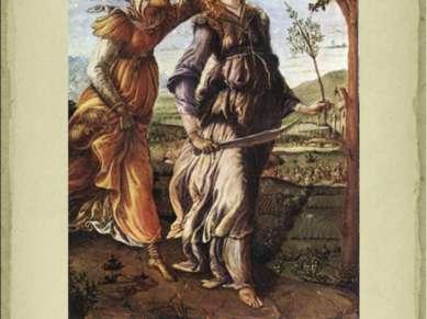 Сандро Боттичелли «Возвращение Юдифи» 1472 г.