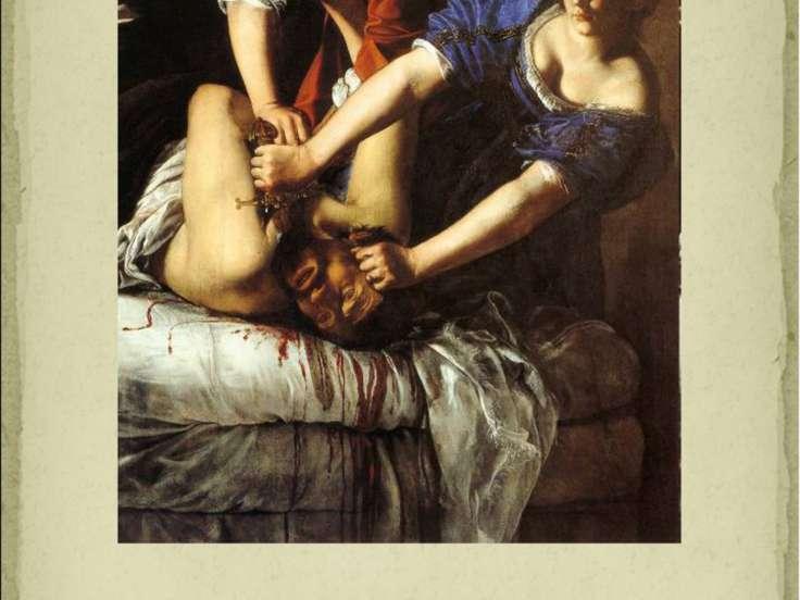 Артемизия Джентилески «Юдифь убивает Олоферна» 1620 г.