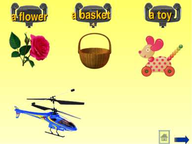 a flower a basket a toy