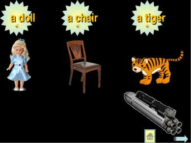 a doll a chair a tiger