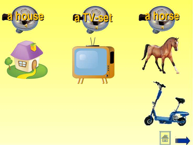 a horse a TV-set a house
