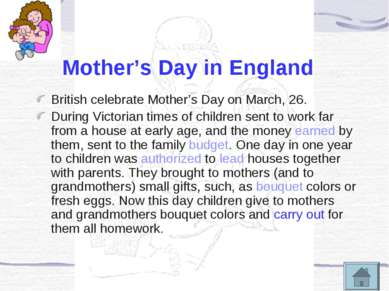 Mother's Day in England British celebrate Mother's Day on March, 26. During V...