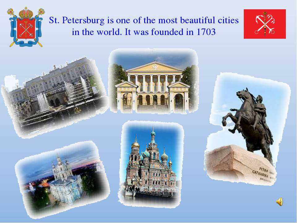 St. Petersburg is one of the most beautiful cities in the world. It was found...