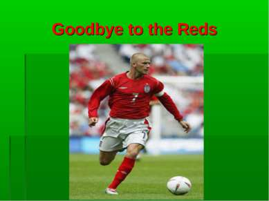 Goodbye to the Reds