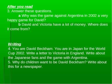 After you read 3. Answer these questions. a Why was the game against Argentin...