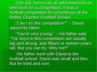 One day there was an advertisement on television for a competition. It was a ...