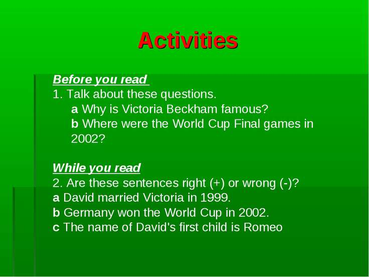 Activities Before you read 1. Talk about these questions. a Why is Victoria B...