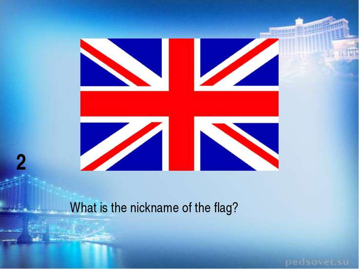 What is the nickname of the flag? 2