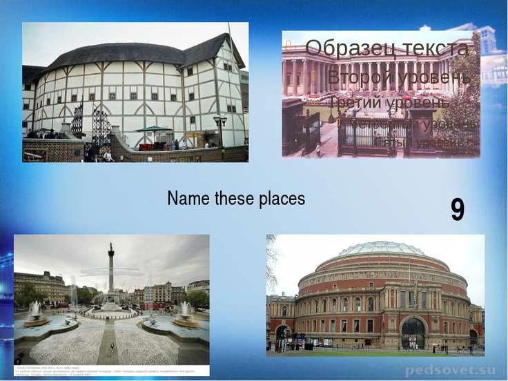 Name these places 9