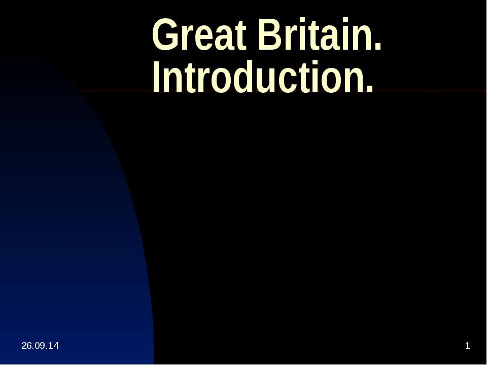 Great Britain. Introduction.