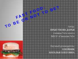 Fast food: to be or not to be ?