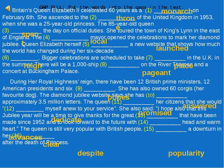 GAP FILL: Put the words into the gaps in the text. Britain's Queen Elizabeth ...